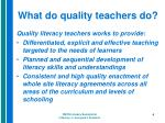 what do quality teachers do