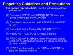 pippetting guidelines and precautions