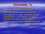 narcissistic tx