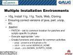 multiple installation environments