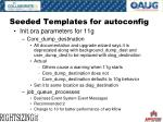 seeded templates for autoconfig13