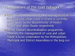 management of the road network