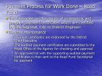 payment process for work done road fund