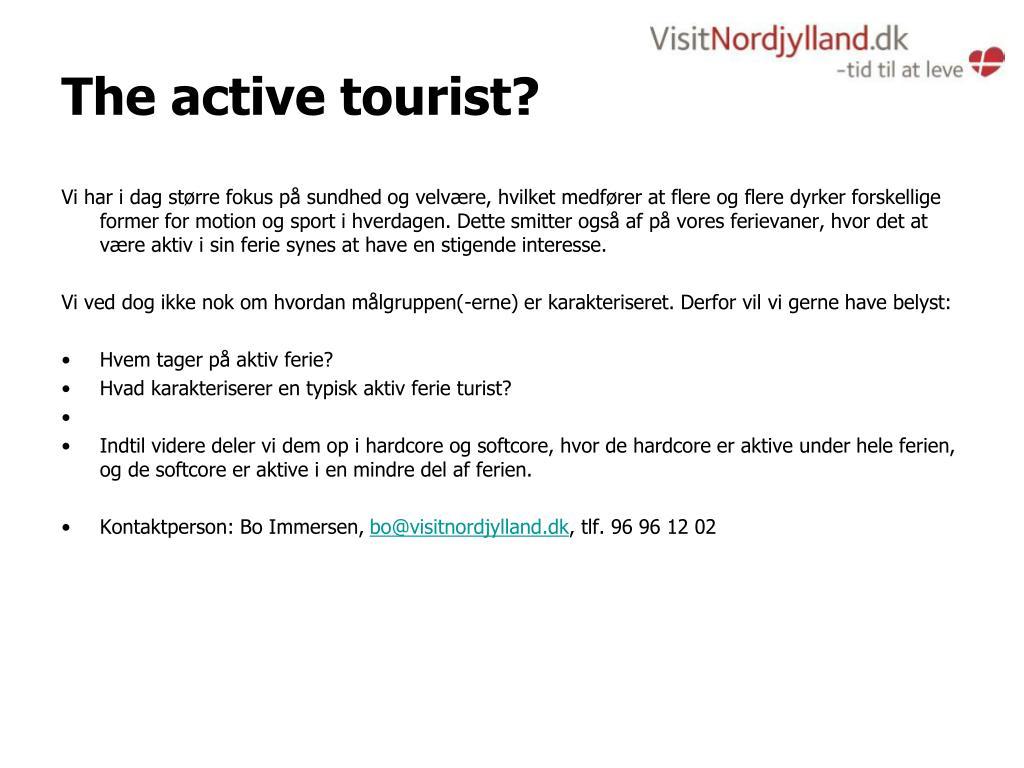 The active tourist?