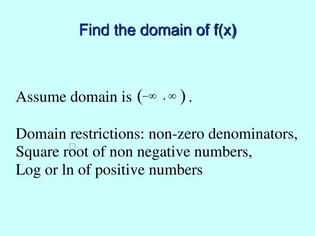 Find the domain of f(x)