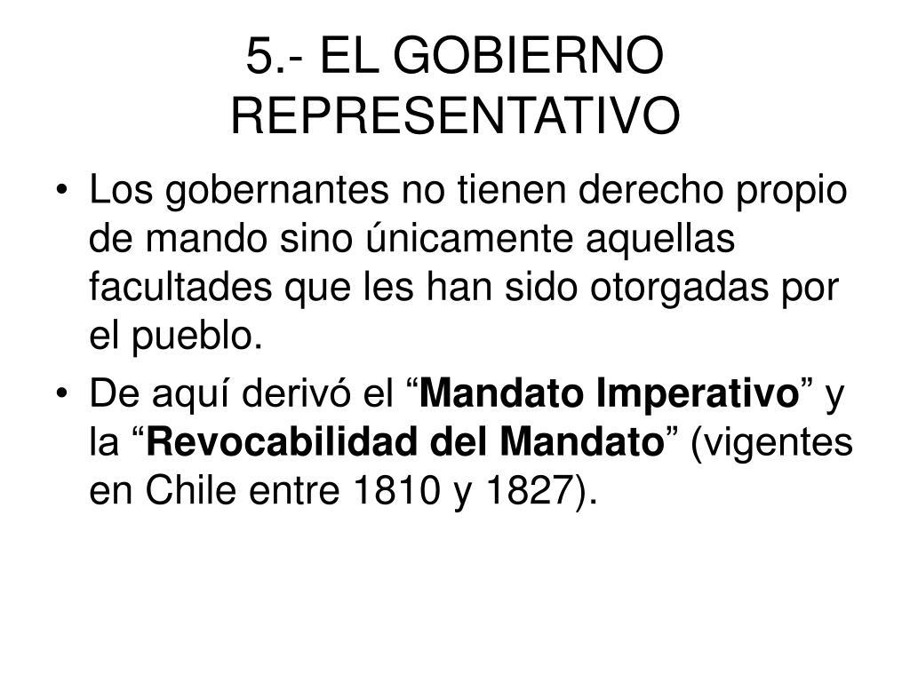 5.- EL GOBIERNO REPRESENTATIVO