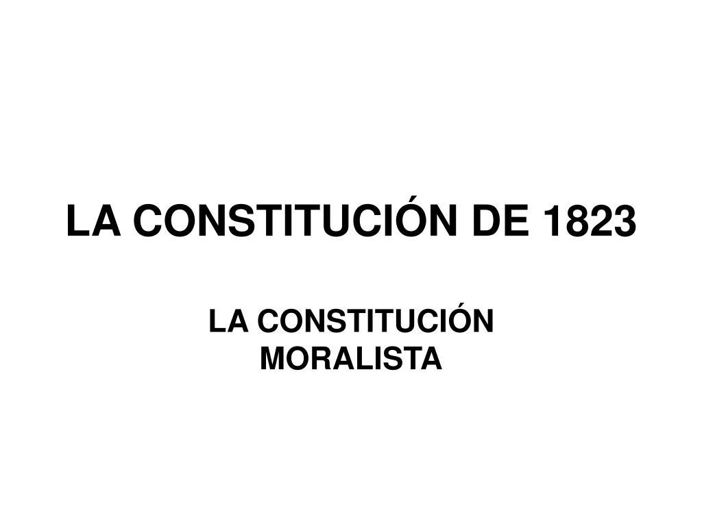 LA CONSTITUCIÓN DE 1823