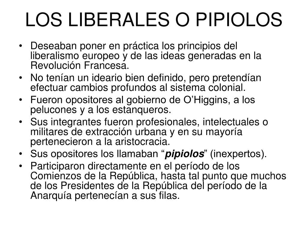 LOS LIBERALES O PIPIOLOS