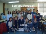 see you porugal