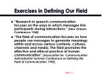 exercises in defining our field