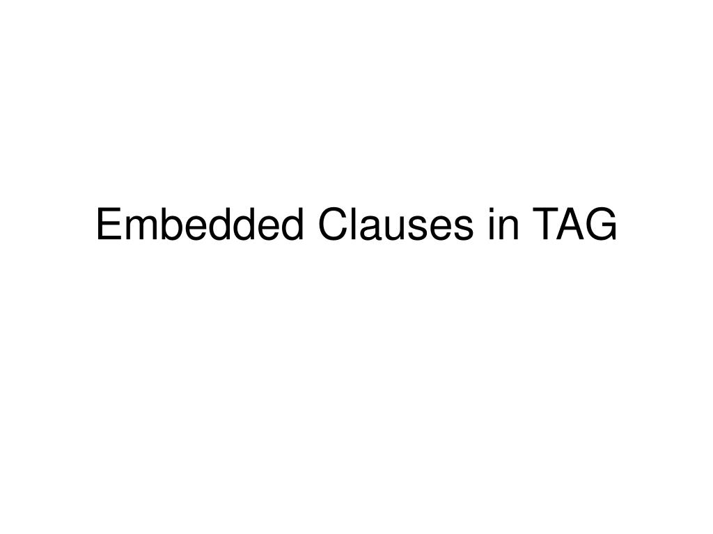 embedded clauses in tag l.
