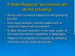 a state regional tournament will do the following