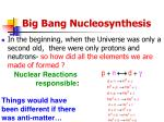 big bang nucleosynthesis