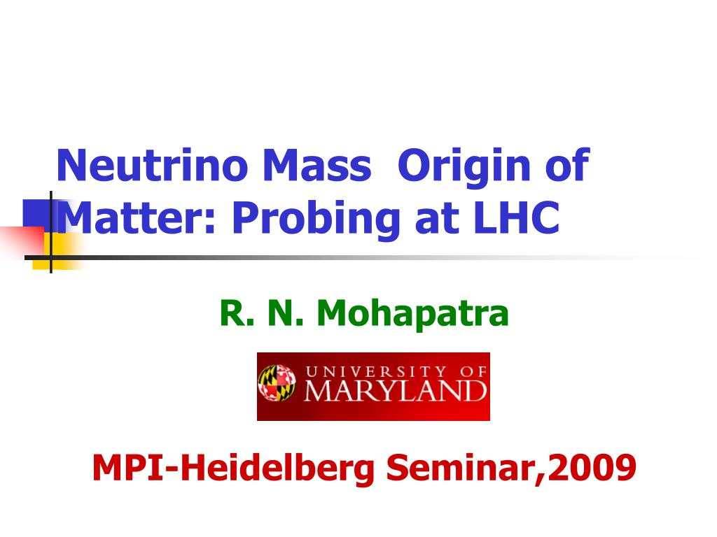 neutrino mass origin of matter probing at lhc l.