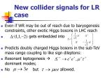 new collider signals for lr case
