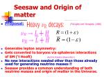seesaw and origin of matter
