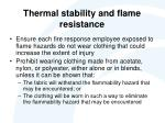 thermal stability and flame resistance