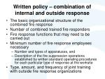 written policy combination of internal and outside response