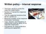 written policy internal response
