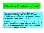 molecular and polyatomic ion shapes