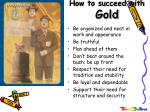 how to succeed with gold