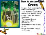how to succeed with green