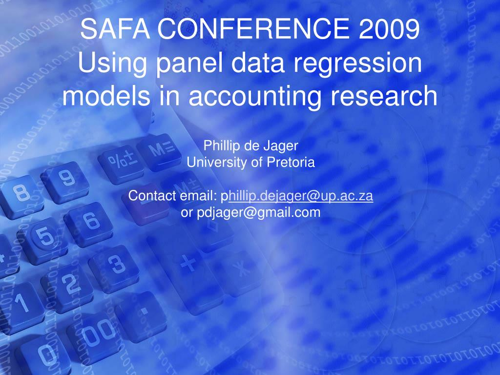 safa conference 2009 using panel data regression models in accounting research l.