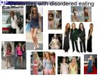 celebrities with disordered eating