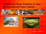 4 reserve seat tickets to any schaumburg flyers game