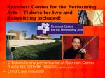 krannert center for the performing arts tickets for two and babysitting included