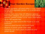 your garden escape