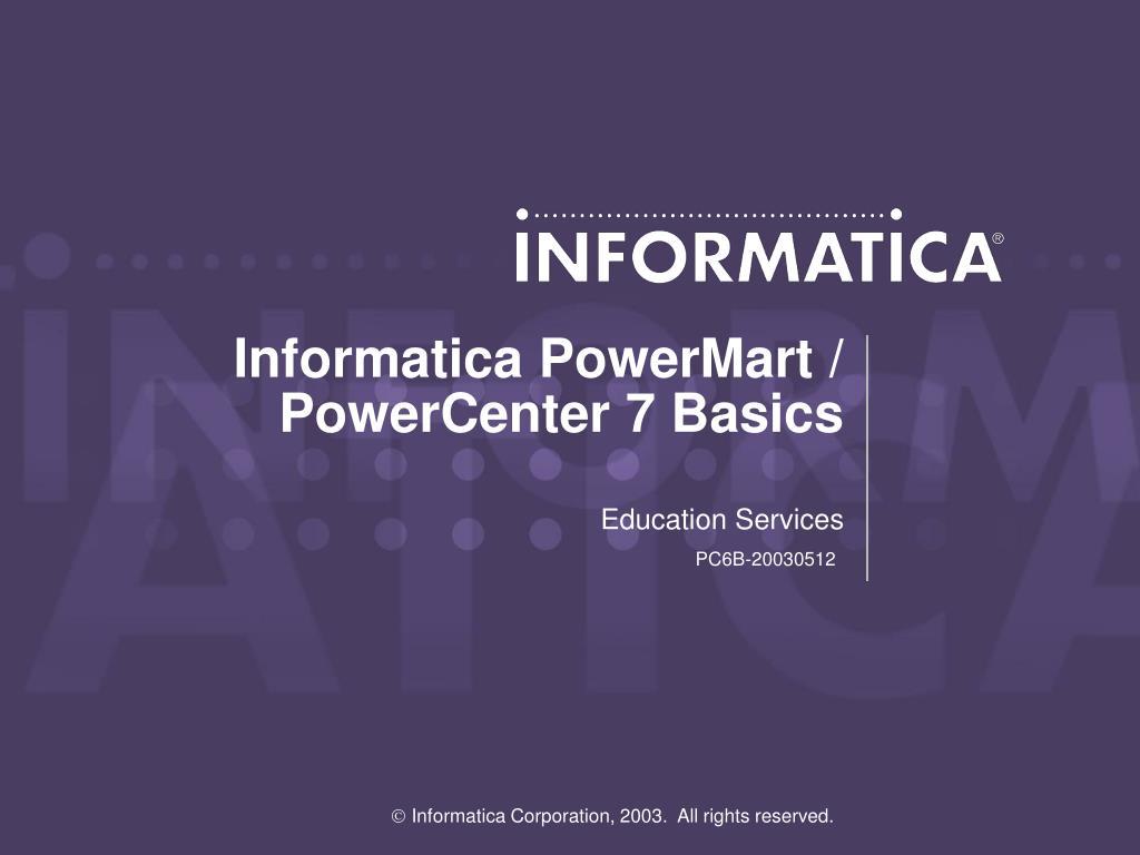 informatica powermart powercenter 7 basics l.