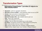 transformation types