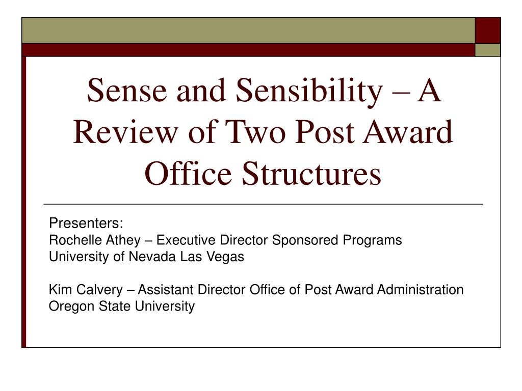 sense and sensibility a review of two post award office structures l.