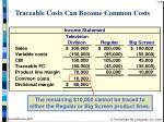traceable costs can become common costs25