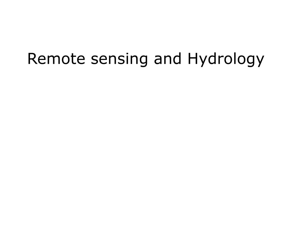 remote sensing and hydrology l.