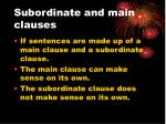 subordinate and main clauses
