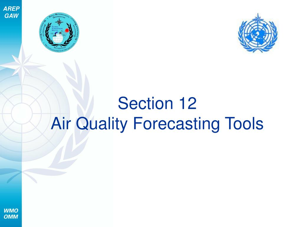 section 12 air quality forecasting tools l.
