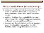 anketas sast d anas galvenie principi28