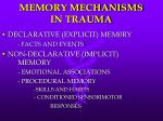 memory mechanisms in trauma