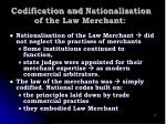 codification and nationalisation of the law merchant