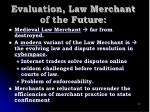 evaluation law merchant of the future