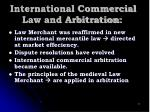 international commercial law and arbitration