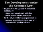 the development under the common law