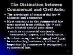 the distinction between commercial and civil acts