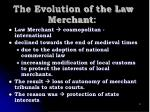 the evolution of the law merchant