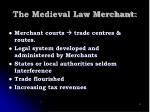 the medieval law merchant