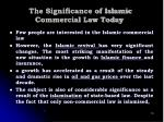 the significance of islamic commercial law today