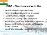 ksidc objectives and activities