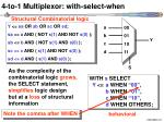 4 to 1 multiplexor with select when